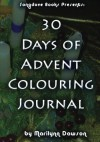 30 Days of Advent Colouring Journal - Ms. Marilynn Dawson