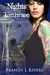 Nights Embrace (Others of Seattle Book 1) - Brandy L Rivers, Tara Shaner
