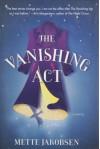 The Vanishing Act - Mette Jakobsen