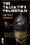 The Talkative Policeman - Rupert Penny