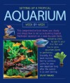 Setting up a Tropical Aquarium Week by Week - Stuart Thraves