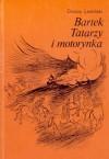 Bartek, Tatarzy i motorynka - Cezary Leżenski