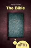The Bible: A Beginner's Guide - Paula Gooder