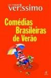 Comédias Brasileiras de Verão - Luis Fernando Verissimo