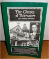 Ghosts of Tidewater - L.B. Taylor Jr.