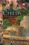 Ming Tea Murder (Tea Shop Mysteries) - Laura Childs