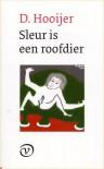 Sleur is een roofdier - D. Hooijer