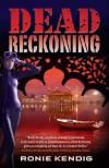 Dead Reckoning - Ronie Kendig