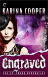 Engraved: Book Five of The St. Croix Chronicles - Karina Cooper