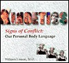 Kinoetics (Signs of Conflict: Our Personal Body Language) - William Linson