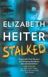Stalked - Elizabeth Heiter