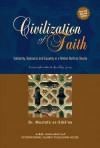 Civilization of Faith - A Journey Through Islamic History - Mustafa as-Sibâ'ee, Nasiruddin al-Khattab