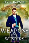 Weapons & Wonders - Devin Harnois