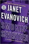 Smokin' Seventeen: A Stephanie Plum Novel (Stephanie Plum Novels) By Janet Evanovich - Caleb Melby (Author)