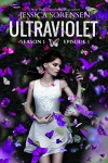 Ultraviolet: Episode One (Ultraviolet, A Novella Series Book 1) - Jessica Sorensen