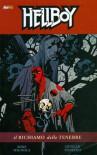 Hellboy n. 8: Il Richiamo delle Tenbre - Mike Mignola, Duncan Fegredo