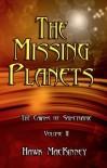 The Missing Planets - Hawk MacKinney