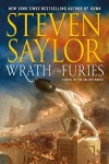 Wrath of the Furies: A Novel of the Ancient World (Novels of Ancient Rome) - Steven Saylor