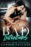 Bad Intentions (Bad Housewives Club # 1) - Carmen Falcone