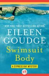 Swimsuit Body (The Cypress Bay Mysteries) - Eileen Goudge