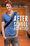 After School Activities - Dirk Hunter