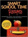 SMART SCHOOL TIME RECIPES - Alisa Marie Fleming