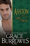 Ashton: Lord of Truth (Lonely Lords) (Volume 13) - Grace Burrowes