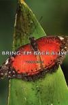 Bring 'em Back Alive - Frank Buck