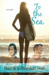 To the Sea (Follow your Bliss #1) (English Edition) - Deirdre Riordan Hall