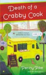 Death of a Crabby Cook: A Food Festival Mystery - Penny Pike