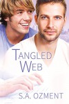 Tangled Web - S.A. Ozment