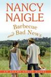 Barbecue and Bad News - Nancy Naigle