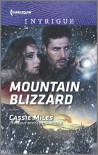 Mountain Blizzard (Harlequin Intrigue) - Cassie Miles
