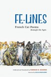 Fe-Lines: French Cat Poems through the Ages -  Olga Pastuchiv (Illustrator), Norman R. Shapiro