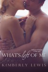 What's Left of Me - Kimberly Lewis