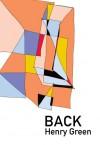 Back (British Literature Series) - Henry Green