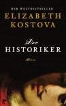 Der Historiker - Elizabeth Kostova, Werner Löcher-Lawrence
