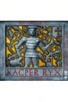 Kacper Ryx i król przeklęty - Wollny Mariusz