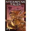 Steampunk Tales #1 - Jay Lake,  G.D. Falksen,  Catherynne M. Valente,  Phil Brucato,  Mark Rossmore,  J. Flesher,  Jennifer Wilson,  K.E. Kendall,  Noel Black,  Brian Rappatta