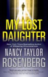 My Lost Daughter - Nancy Taylor Rosenberg
