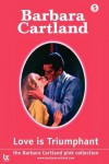 Love Is Triumphant - Barbara Cartland