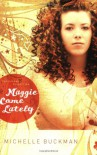 Maggie Come Lately (The Pathway Collection #1) - Michelle Buckman;Chap Clark