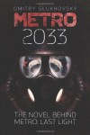 Metro 2033: First U.S. English edition (METRO by Dmitry Glukhovsky) (Volume 1) - Dmitry Glukhovsky