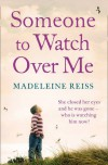 Someone to Watch Over Me - Madeleine Reiss