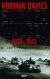 Nie Takie Proste Zwycięstwo: Europa Walczy, 1939-1945 - Norman Davies