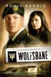 Wolfsbane - Ronie Kendig
