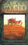 The Stone Book Quartet - Alan Garner