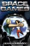 Space Games - Dean Lombardo