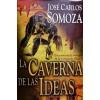 La caverna de las Ideas. Una novela de intriga de la Grecia de Platón. - Jose Carlos Somoza