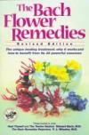 The Bach Flower Remedies - Edward Bach